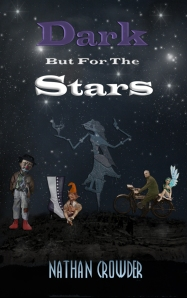 Dark but for the Stars (2014)